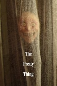 The Pretty Thing (2018)