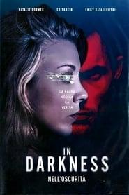 In darkness – Nell'oscurità