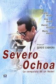Severo Ochoa: La conquista de un Nobel 2001