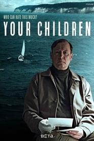مشاهدة فيلم Your Children مترجم