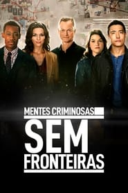Mentes Criminosas: Sem Fronteiras