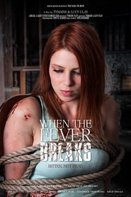 When the Fever Breaks : The Movie | Watch Movies Online