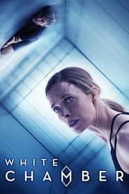 White Chamber (2018) Full Movie Watch Online Free