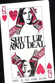 Shut Up and Deal 1969