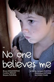 No One Believes Me ( 2013 ) Free Movies Online Without Downloading