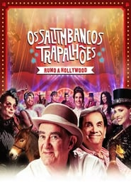 Os Saltimbancos Trapalhões – Rumo a Hollywood