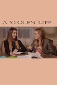 Poster A Stolen Life 2018