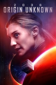 Watch 2036 Origin Unknown (2018) Full Movie Online Free
