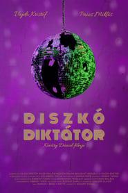 Diszkó Diktátor (2021)