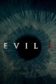 Evil, I 2012