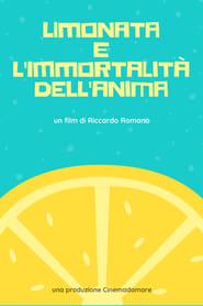 مشاهدة فيلم Lemonade and the Immortality of Soul مترجم