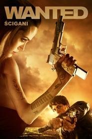 Wanted – Ścigani film online