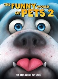 The Funny World Of Pets 2 (2019)