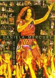 Daniela Mercury – Balé Mulato Ao Vivo 2006