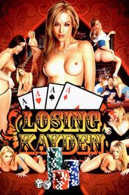 Losing Kayden