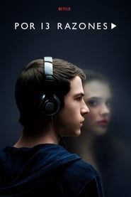 Por trece razones (13 Reasons Why) Online Capitulos Completos