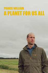 Prince William: A Planet For Us All (2020) English