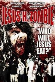 Poster of Jesus H. Zombie