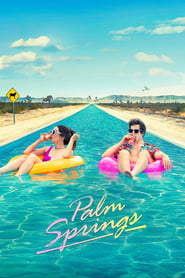 Palm Springs (2020) [Hindi (Fan Dub) + Eng] Dubbed Movie