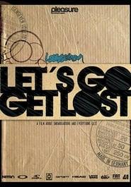 Isenseven: Let's Go Get Lost 2009