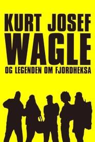 Kurt Josef Wagle og legenden om Fjordheksa (2010) CDA Online Cały Film