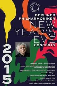 The Berliner Philharmoniker's New Year's Eve Concert: 2015 2015