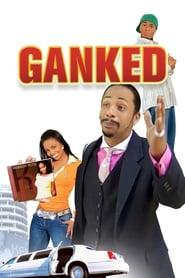 Ganked 2005
