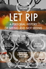 Let Rip: A Personal History of Seeing and Not Seeing