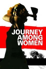Poster Journey Among Women 1977