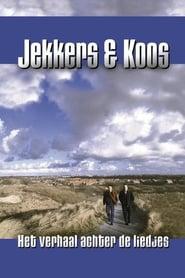 Jekkers & Koos: Het Verhaal achter de Liedjes
