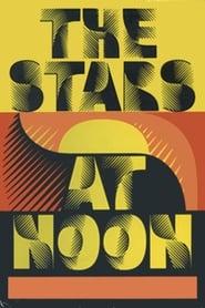 The Stars at Noon 1970