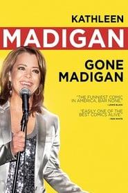 Kathleen Madigan: Gone Madigan (2010)