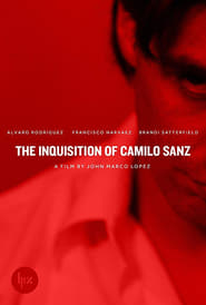 The Inquisition of Camilo Sanz (2014)