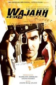 Wajahh: A Reason to Kill 2004