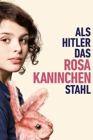 When Hitler Stole Pink Rabbit : The Movie | Watch Movies Online