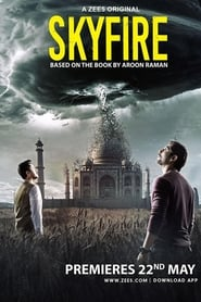 Skyfire (2019) Hindi Season 1 Complete