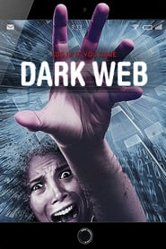 Dark Web (2017) Full Movie Stream On 123movieshub.sc
