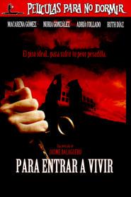 Para entrar a vivir (2006)
