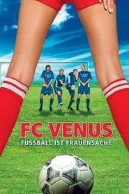 FC Venus - Fußball ist Frauensache 2005