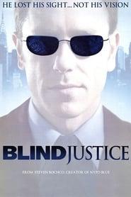 Blind Justice 2005