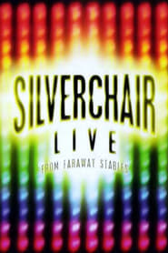 Silverchair: Live From Faraway Stables 2003
