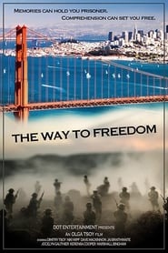 The Way to Freedom 1970