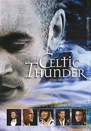 Celtic Thunder: The Show (2008)