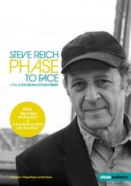 Steve Reich: Phase to Face 2011