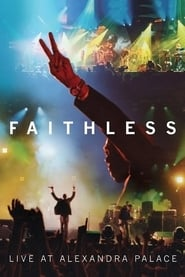 Faithless: Live At Alexandra Palace 2005