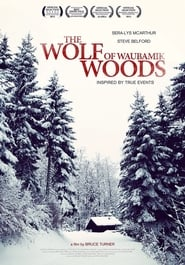 The Wolf of Waubamik Woods 2013