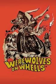 Werewolves on Wheels (1971)