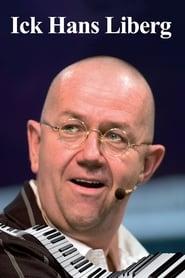 Hans Liberg : Ick, Hans Liberg (2010)