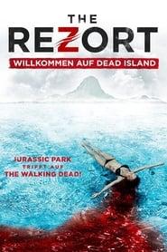 The Rezort – Willkommen auf Dead Island [2016]