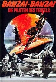 Banzai-Banzai - Die Piloten des Teufels